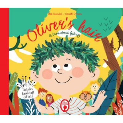 Oliver's hair. A book about feelings