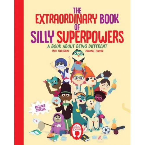 The extraordinary book of silly superpowers. A book about being different
